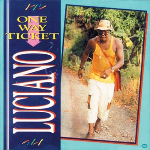 One Way Ticket - Luciano