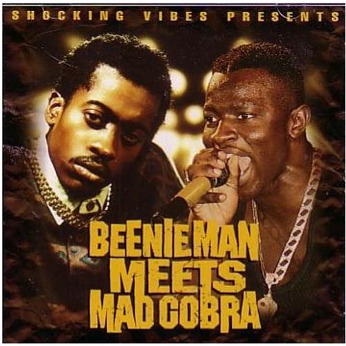 Beenie Man Meets Mad Cobra  /  Beenie Man & Mad Cobra
