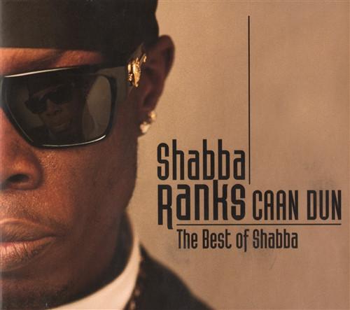Caan Dun The Best Of Shabba - Shabba Ranks