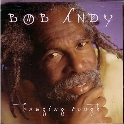 Hanging Tough - Bob Andy