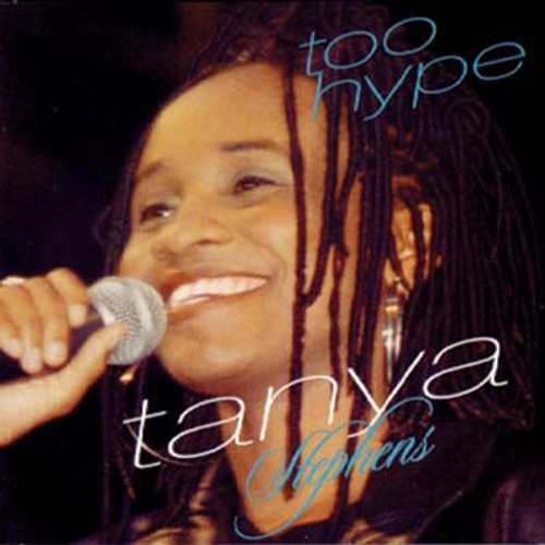 Too Hype - Tanya Stephens