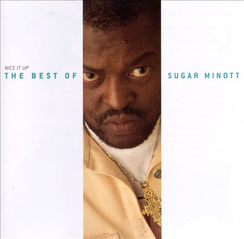 Nice It Up The Best Of Sugar Minott - Sugar Minott