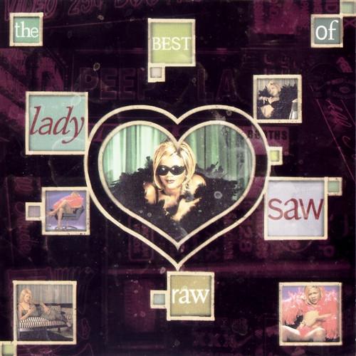 Raw The Best Of Lady Saw - Lady Saw