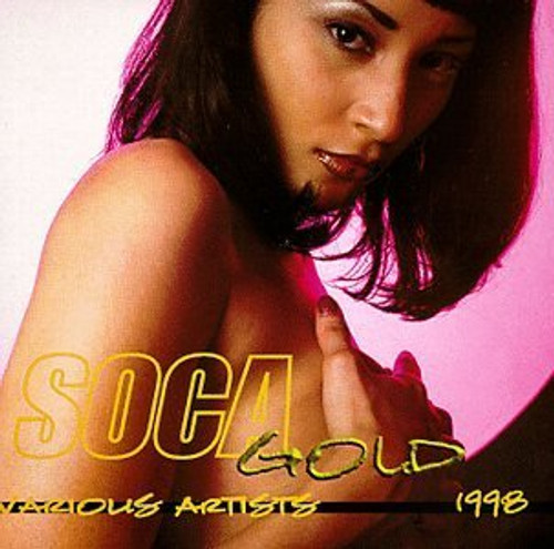 Soca Gold 1998 - Various Artists