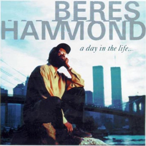 A Day In The Life - Beres Hammond