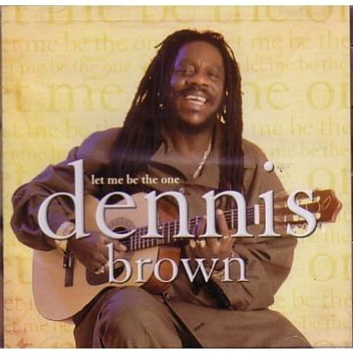 Let Me Be The One - Dennis Brown (LP)