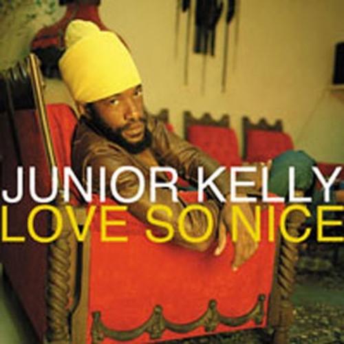 Love So Nice - Junior Kelly