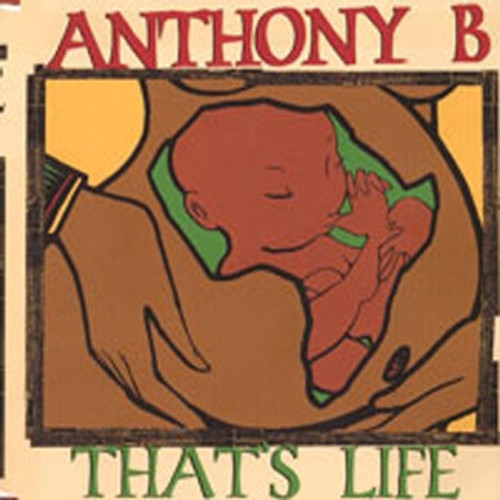 That's Life - Anthony B