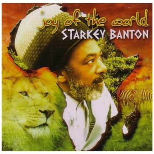 Joy Of The World - Starkey Banton