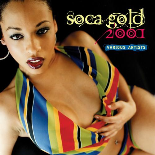 Soca Gold 2001 - Various Artists