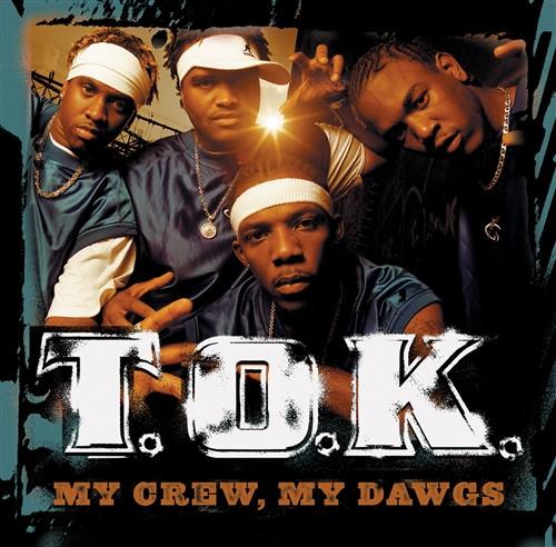 My Crew My Dawgs - T.o.k. (LP)