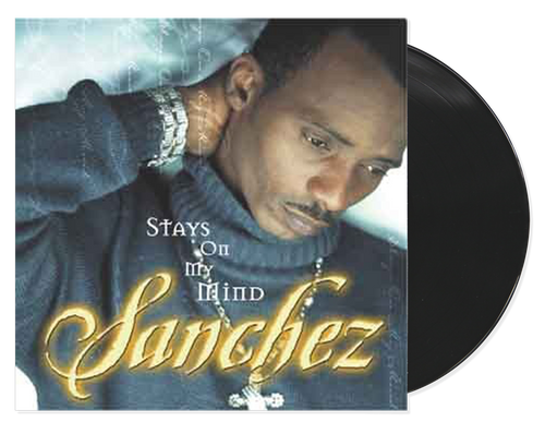 Stays On My Mind - Sanchez (LP)