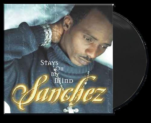 Stays On My Mind - Sanchez (LP)