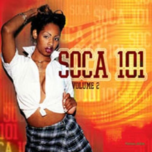 Soca 101 Vol.2 - Various Artists