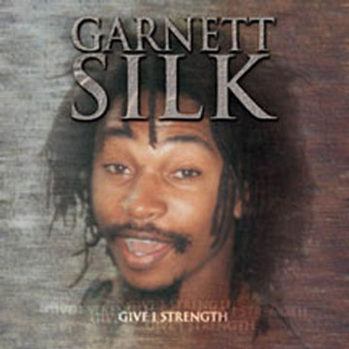 Give I Strength - Garnett Silk