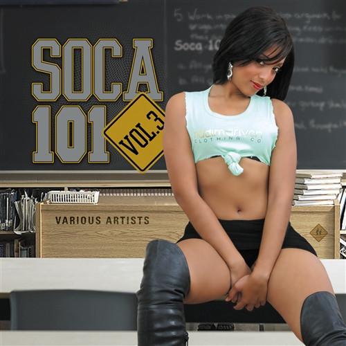Soca 101 Vol.3 (Plus Bonus Cd Mix) - Various Artists