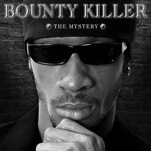 The Mystery - Bounty Killer