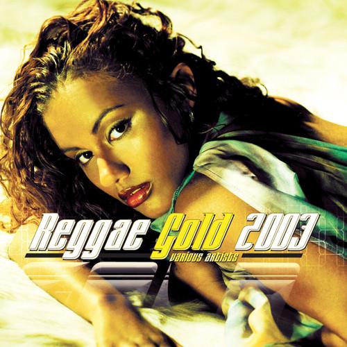 Reggae Gold 2003 (Bonus Dj Mix Disc) - Various Artists