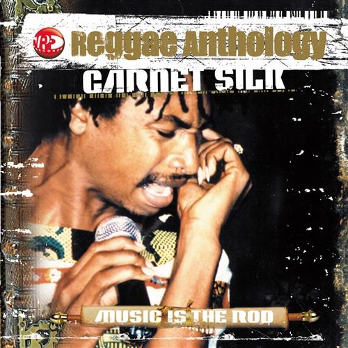 "Reggae Anthology Garnet Silk ""music Is The Rod"" - Garnet Silk"