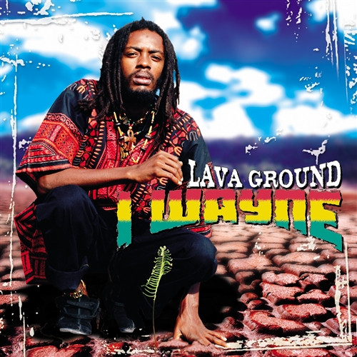 Lava Ground - I Wayne