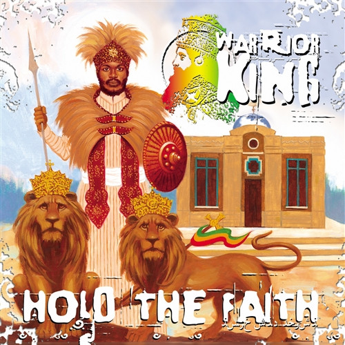 Hold The Faith - Warrior King (LP)