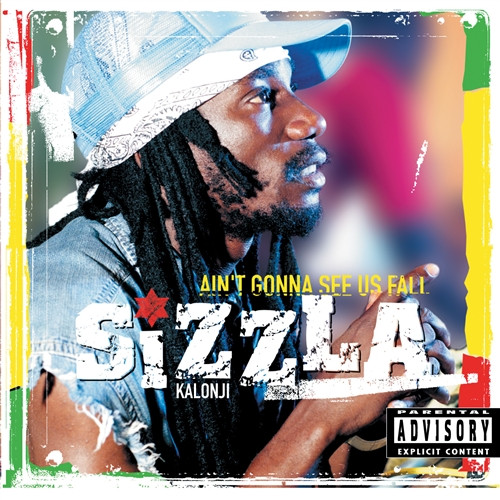 Ain't Gonna See Us Fall - Sizzla