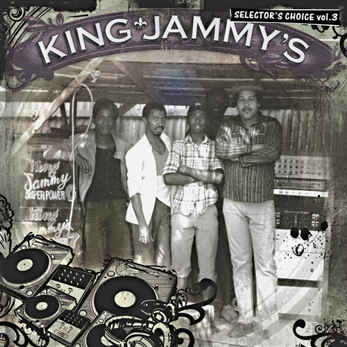 Selector's Choice Vol.3 - King Jammy