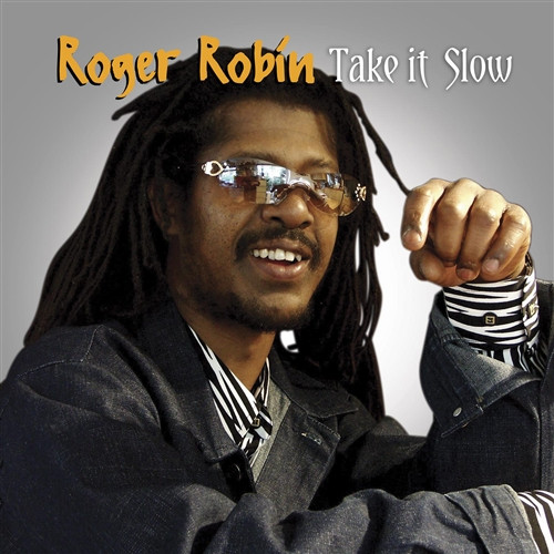 Take It Slow - Roger Robin (LP)