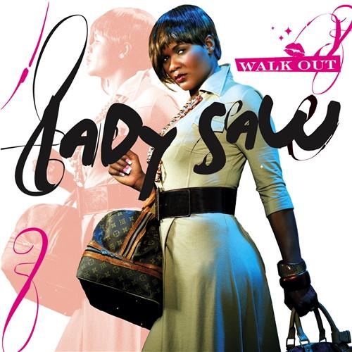 Walk Out - Lady Saw