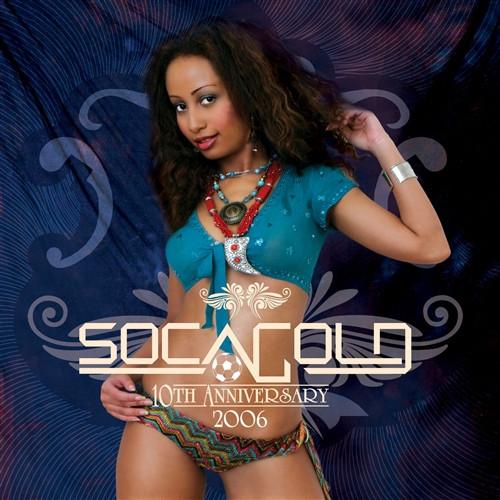 Soca Gold 2006 (Bonus Dvd) - Various Artists