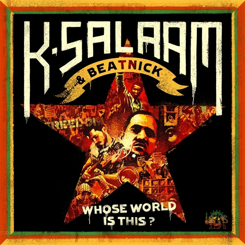 Whose World Is This (Special Edition) - K.salaam & Beatnick