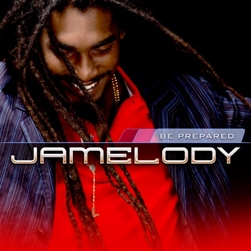 Be Prepared - Jamelody