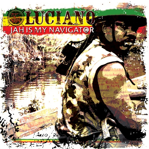 Jah Is My Navigator - Luciano