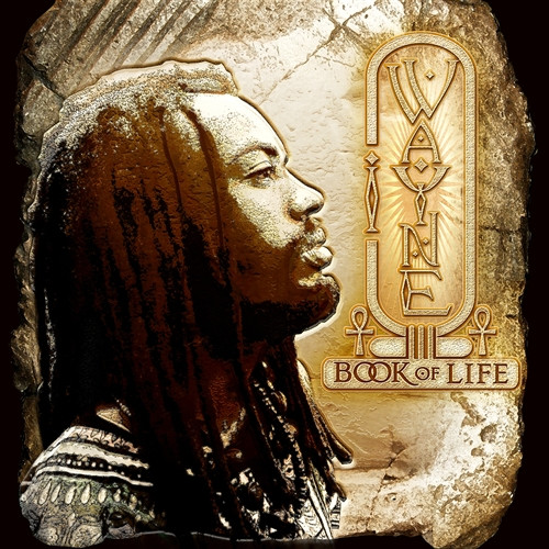 Book Of Life - I Wayne