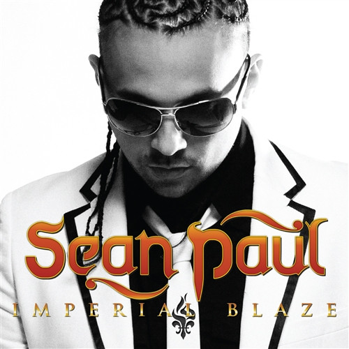 Imperial Blaze  /  Sean Paul