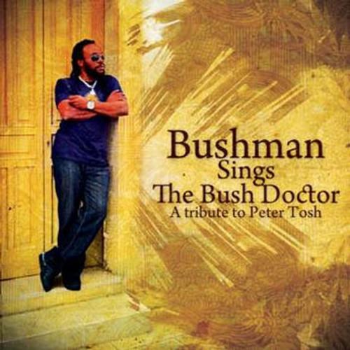 Bushman Sings The Bush Doctor - Bushman
