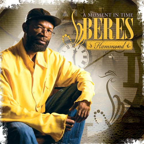 A Moment In Time (Bonus Dvd) - Beres Hammond