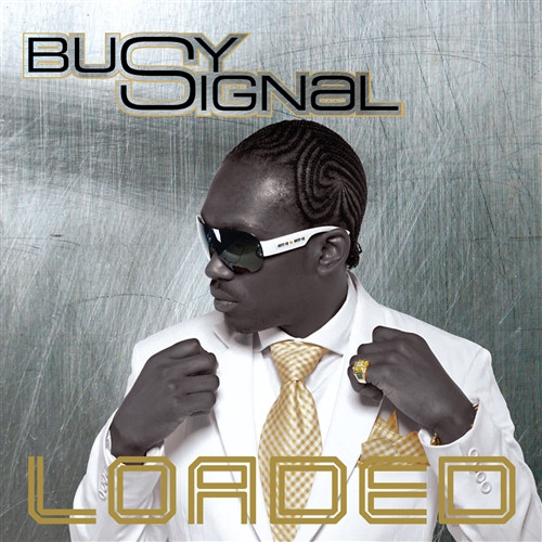 Loaded - Busy Signal