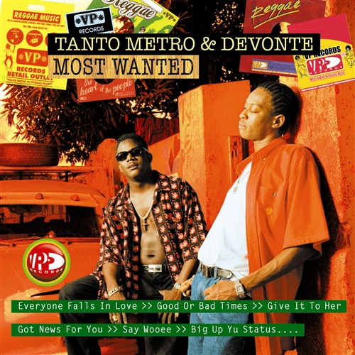Most Wanted Tanto Metro & Devonte - Tanto Metro & Devonte