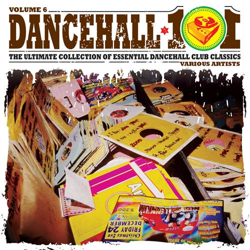 Dancehall 101 Vol.6 - Various Artists