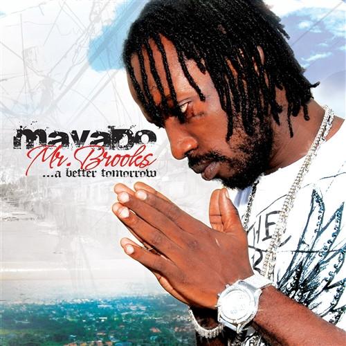 Mr Brooks....a Better Tomorrow - Mavado