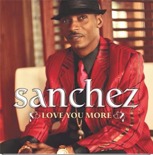 Love You More - Sanchez