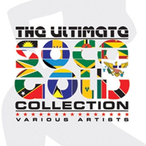 Soca Gold The Ultimate Collection - Various Artists