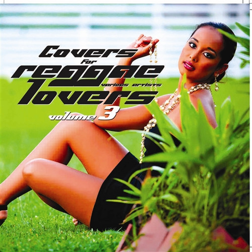 Covers For Reggae Lovers 3 - Various Artists