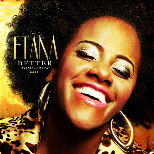 Better Tomorrow - Etana