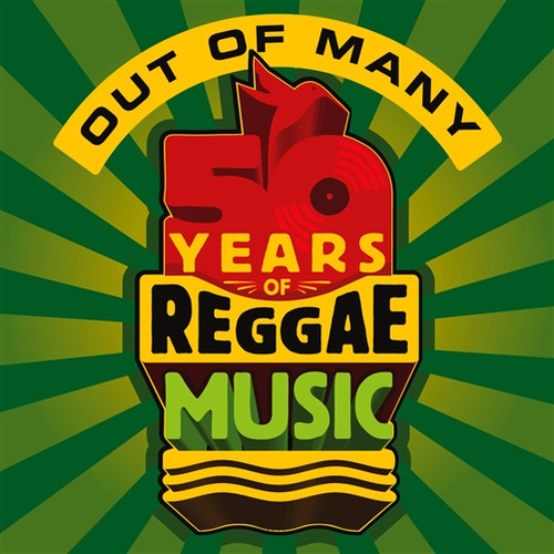 Out Of Many 50 Years Of Reggae Music - Various Artists