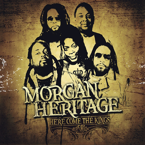 Here Come The Kings - Morgan Heritage