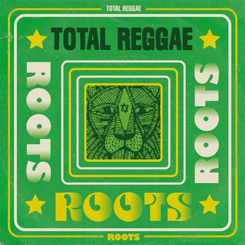 Total Reggae - Roots Reggae - Various Artists