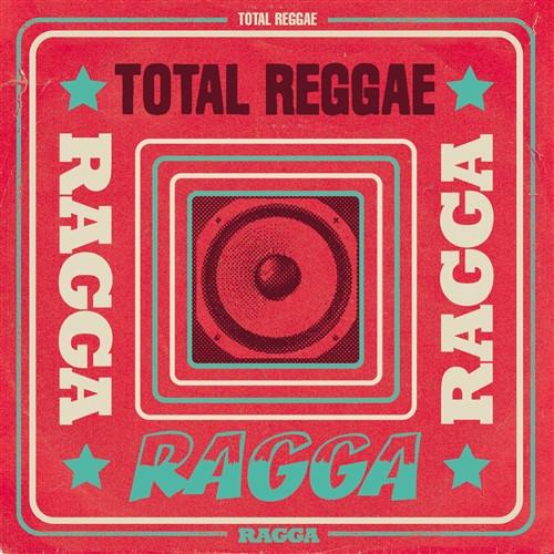 Total Reggae - Ragga - Various Artists