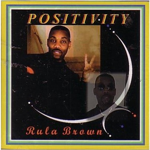 Positivity - Rula Brown